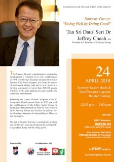 Sunway Group - Doing Well by Doing Good by Tan Sri Dato' Seri Dr Jeffrey Cheah