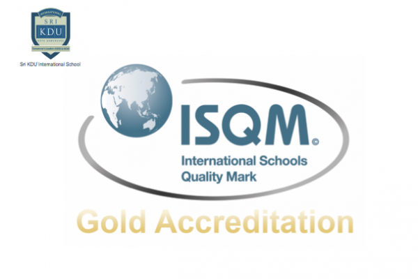 Sri KDU International School Receives Gold Accreditation IQSM Award