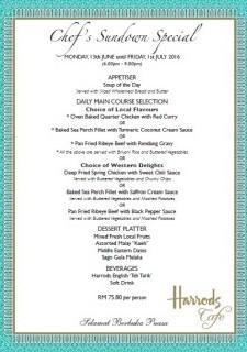 Chef' Sunset & Sundown Specials at Harrods Cafe KLCC