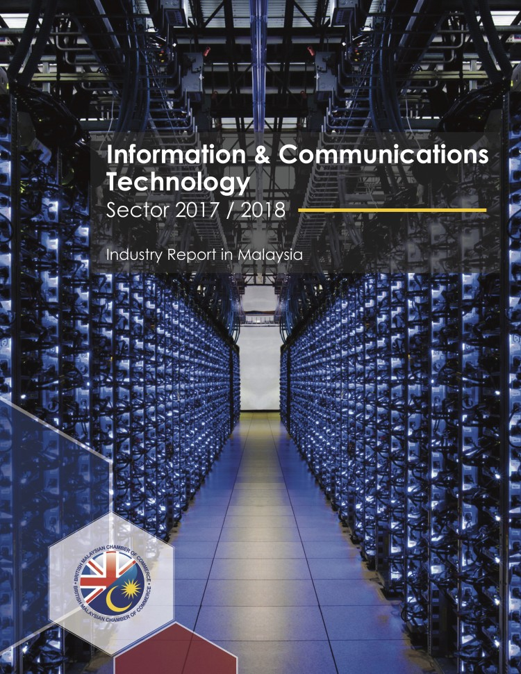 ICT Sector Report 2017/2018 | British Malaysian Chamber of