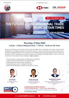 The Future of Int'l Trade in Uncertain Times - Malaysia & ASEAN Region