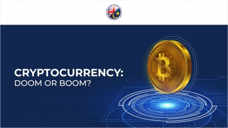 Cryptocurrency: Doom or Boom?